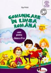Caiet Comunicare in limba romana pentru clasa a II-a partea I