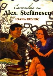 Convorbiri cu Alex Ștefănescu