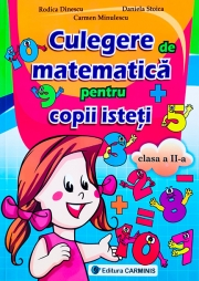 Culegerea de matematica pentru copii isteti - Clasa a II-a.