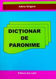 Dictionar de Paronime (Adina Grigore)