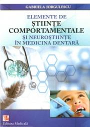 Elemente de ştiinţe comportamentale şi neuroştiinţe în medicina dentară