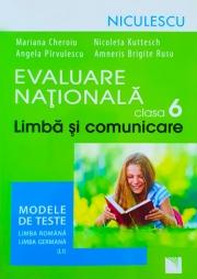 Evaluare Nationala clasa a VI-a - Limba si comunicare