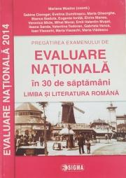 Pregatirea examenului de Evaluare Nationala 2014 ( in 30 de saptamani) - Limba si literatura romana