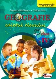 Geografie. Caietul elevului pentru clasa a IV-a