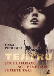 TEATRU- Jocul Ielelor - Act Venetian. Suflete tari