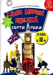 Limba moderna Engleza - Caietul elevului pentru clasa a III-a