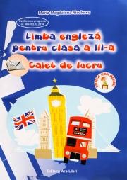 Caiet de lucru - Limba Engleza. Clasa a III-a