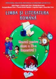 Limba si literatura romana. Manual pentru clasa a IV-a, Semestrul I ( Contine si editia digitala )