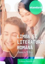 Limba si literatura romana, auxiliar pentru clasa a VII-a. Colectia Standard ( Ed. a III-a 2017 )