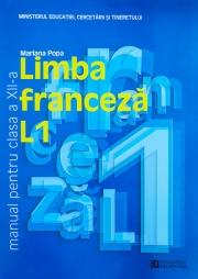 Manual Limba franceza L1 - clasa a XII-a