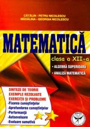 Culegere de exercitii, Matematica, Clasa a XII-a, Sinteze si teorie
