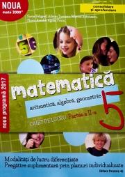 Mate 2000+ Caiet de lucru pentru clasa a V-a partea a II-a CONSOLIDARE ( Aritmetica, algebra, geometrie)
