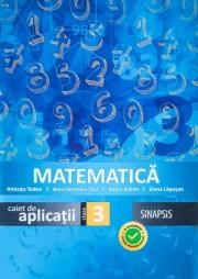 Matematica - caiet de aplicatii pentru clasa a III-a