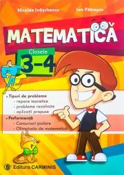 Matematica - clasele a III-a si a IV-a