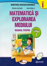 Matematica si explorarea mediului - Manual pentru clasa I : partea I + partea a II-a (contine editie digitala)