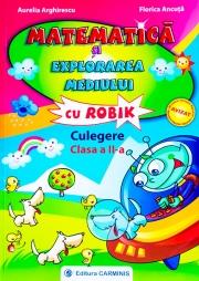 Matematica si explorarea mediului cu Robik. Culegere clasa a II-a