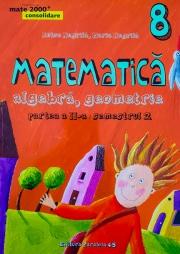 Matematica 2000 Consolidare 2015-2016. Clasa a VIII-a (algebra, geometrie partea II, semestrul 2)