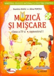 Muzica si miscare, manual pentru clasa a IV-a, partea I si partea a II-a (Contine CD cu ed. digitala)