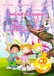 Muzica si miscare - Clasa I (Adina Grigore)