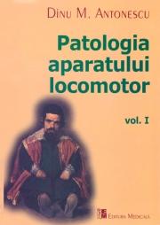 Patologia Aparatului Locomotor Vol. I
