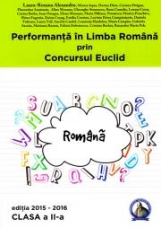 Performanta in Limba Romana prin Concursul Euclid.Caiet pentru  clasa a II-a