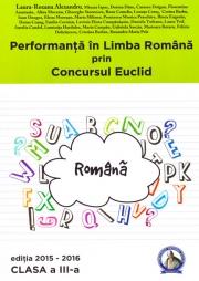 Performanta in Limba Romana prin Concursul Euclid. Caiet pentru clasa a III-a
