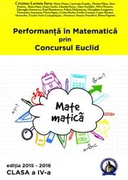 Performanta in Matematica prin Concursul Euclid. Caiet pentru clasa a IV-a