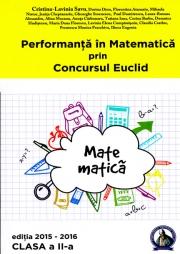 Performanta in Matematica prin Concursul Euclid. Caiet pentru clasa a II-a
