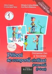 Piticot Se Comporta Civilizat Grupa Mica 3-4 Ani