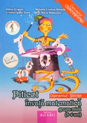Piticot invata matematica - grupa mica 3-4 ani (Domeniul Stiinte)