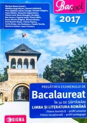 Pregatirea examenului de BACALAUREAT in 30 de saptamani pentru Limba si literatura romana