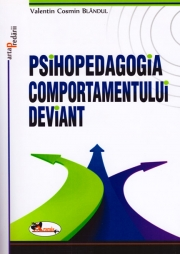 Psihopedagogia comportamentului deviant Psihopedagogia comportamentului deviant
