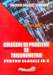 Culegere de probleme de trigonometrie, clasele IX-X