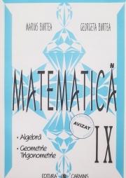 Matematica - clasa a IX-a. Algebra, Geometrie, Trigonometrie