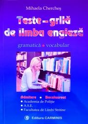 Teste grila de limba engleza - gramatica, vocabular - pentru admitere si bacalaureat (Academia de Politie, ASE, Facultatea de Limbi Straine)