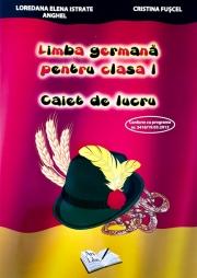 Limba germana pentru clasa I. Caiet de Lucru