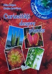 """Curiozitati despre plante. Colectia """"Cel mai"""""""