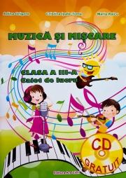 Muzica si miscare - Clasa a III a