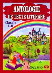 Antologie de texte literare - clasele I-II