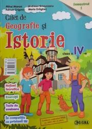 Caiet de pregatire la Istorie si Geografie. Clasa a IV-a, semestrul I (C. Serban)