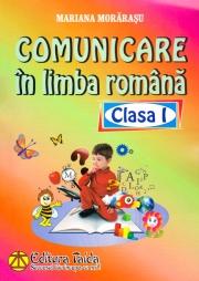 Comunicare in limba romana, Clasa I (Mariana Morarasu)