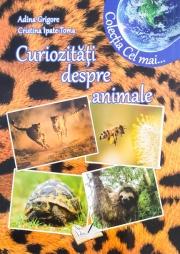 """Curiozitati despre animale. Colectia """"Cel mai"""""""