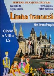 Manual pentru limba franceza, clasa VIII-a Limba 2 (Dan Ioan Nasta )