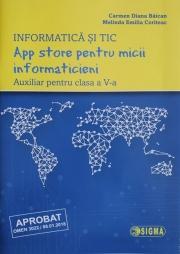 App store pentru micii informaticieni. Auxiliar pentru clasa a V-a. Informatica si TIC(Carmen Diana Baican)