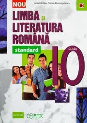 LIMBA SI LITERATURA ROMANA – STANDARD. CLASA A X-A