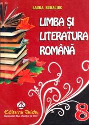 Limba si Literatura Romana - culegere clasa a VIII-a
