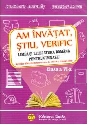 Limba si literatura romana pentru gimnaziu, clasa a VI-a - Am invatat, stiu, verific