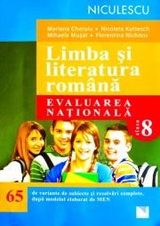 Limba si literatura romana. Evaluarea nationala. 65 de variante de subiecte si rezolvari complete, dupa noul model elaborat de MEN
