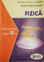 Fizica (F1, F2)- Manual pentru clasa a XI-a (Daniel Ovidio Crocnan)