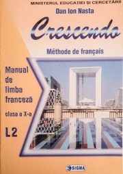 "Limba franceza L2 ("" Crescendo"") - D. I. Nasta"